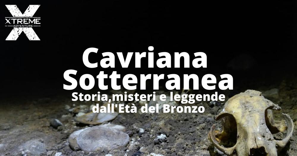 Xtreme Adventure - Cavriana Sotterranea