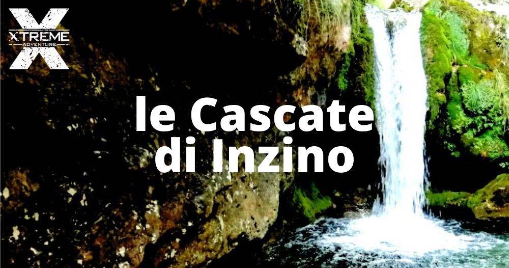 Xtreme Adventure - le cascate di Inzino