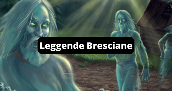 Leggende Bresciane